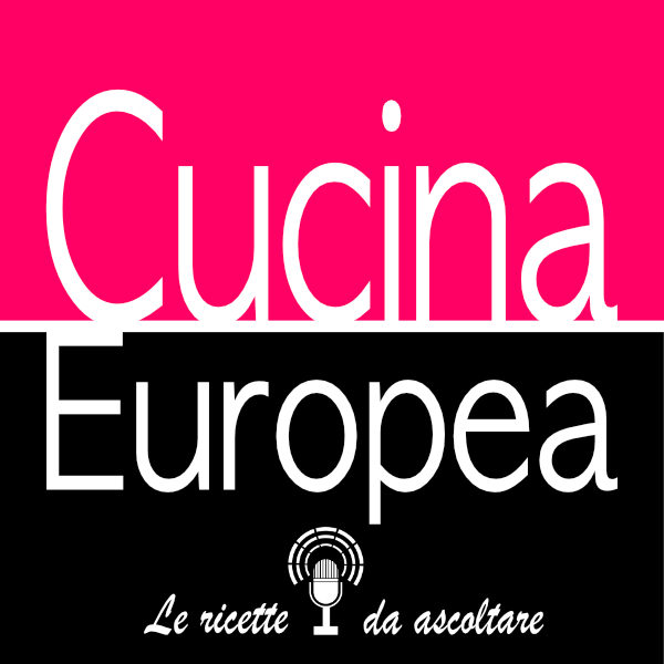 podcast-cucina-europea