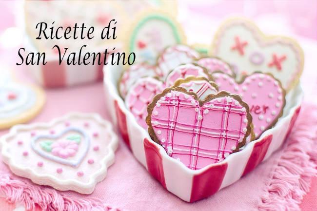 san-valentino-ricette
